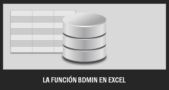 Función BDMIN Excel
