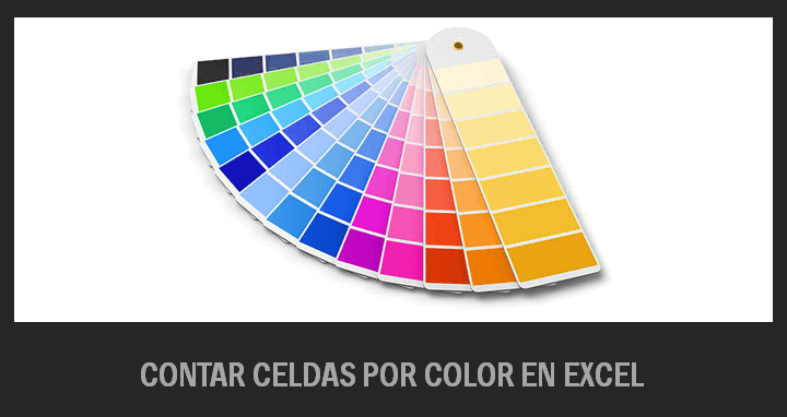 Contar celdas determinado color en Excel